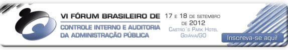 VII Fórum Brasileiro de Controle Interno e Auditoria da Administração Pública
