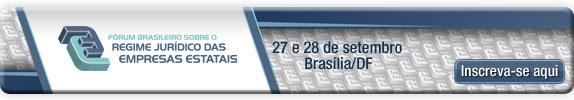Fórum Brasileiro sobre o Regime Jurídico das Empresas Estatais