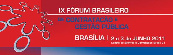 IX Fórum Brasileiro de Contratação e Gestão Pública
