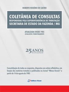 Editora Fórum lança Coletânea de Consultas sobre o ICMS de Minas Gerais