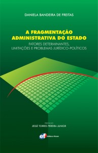 Lançamento da obra A Fragmentação Administrativa do Estado