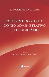 Professor da Puc Minas lança obra 'Controle do Mérito do Ato Administrativo pelo Judiciário'