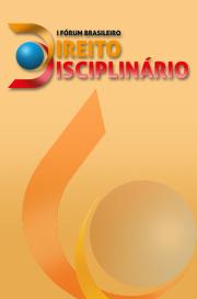 I Fórum Brasileiro de Direito Disciplinário será realizado em Belo Horizonte