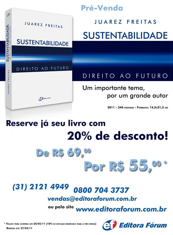 Pré-venda: Sustentabilidade – Direito ao futuro. Juarez Freitas