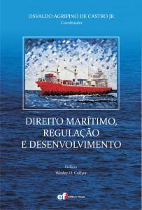 Direito Marítimo, Regulação e Desenvolvimento