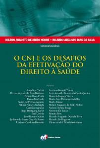 Lançamento da obra O CNJ e os Desafios da Efetivação do Direito a Saúde em Brasília