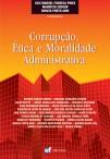 Corrupção, ética e moralidade administrativa