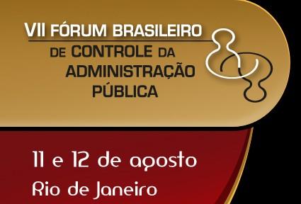 VII Fórum Brasileiro de Controle da Administração Pública