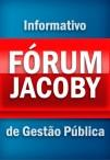 Informativo Fórum Jacoby de Gestão Pública
