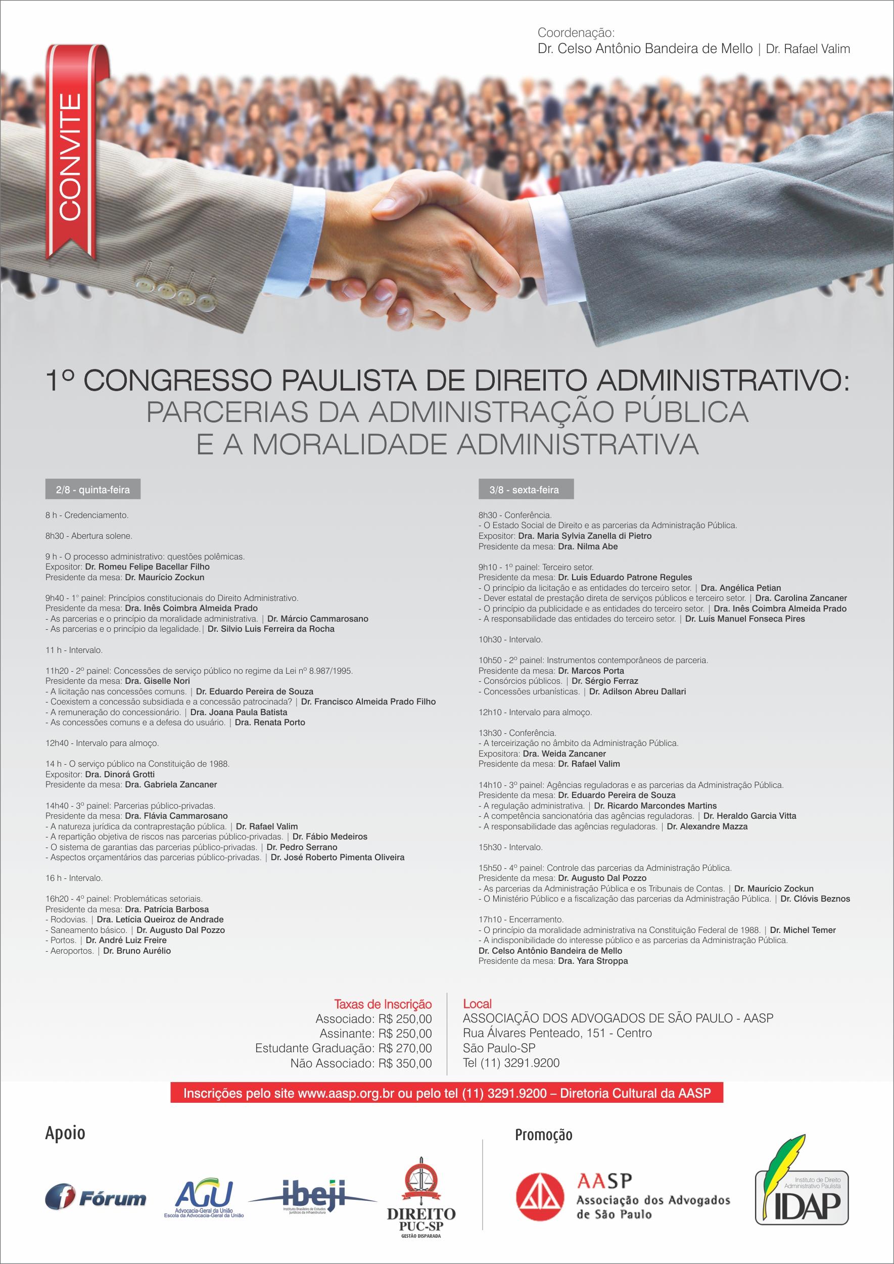 1º Congresso Paulista de Direito Adminstrativo: Parcerias da Administração Pública e a Moralidade Administrativa