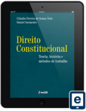 DIREITO CONSTITUCIONAL - TEORIA, HISTÓRIA E MÉTODOS DE TRABALHO