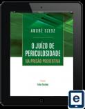 O_Juizo_de_Periculosidade_na_Prisao_Preventiva