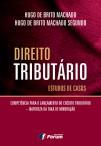DIREITO-TRIBUTARIO-ESTUDOS-DE-CASO-hugo-de-brito-machado