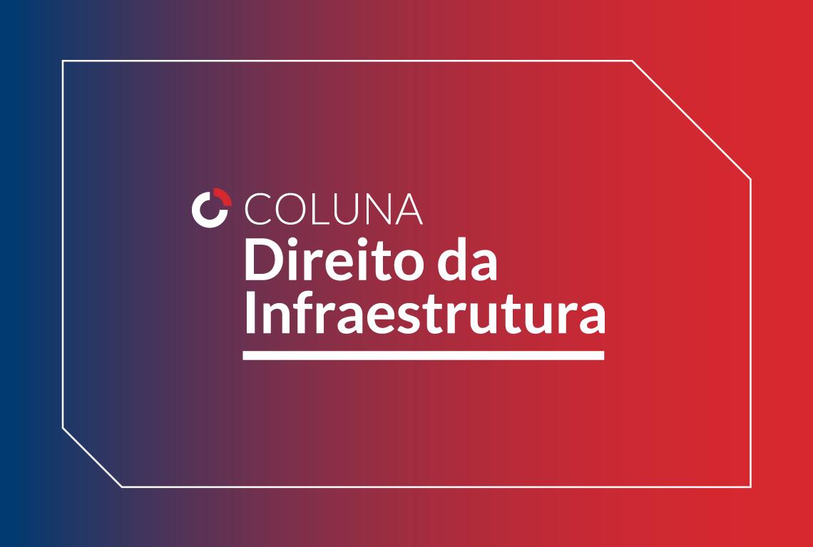 Coluna Direito da Infraestrutura – Apresentação