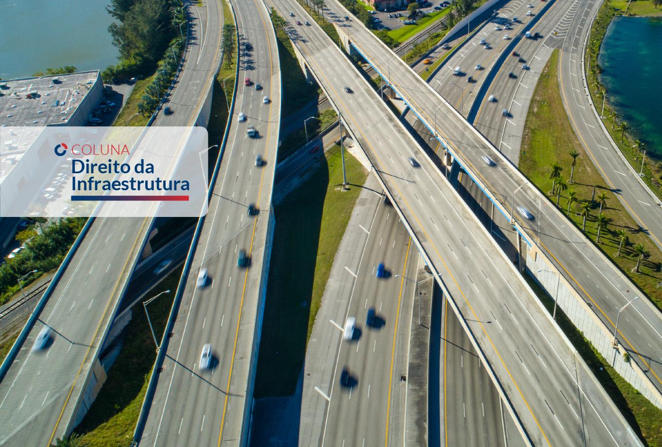 Desafios regulatórios ao Hold-up problem nas Concessões de Rodovias  | Coluna Direito da Infraestrutura