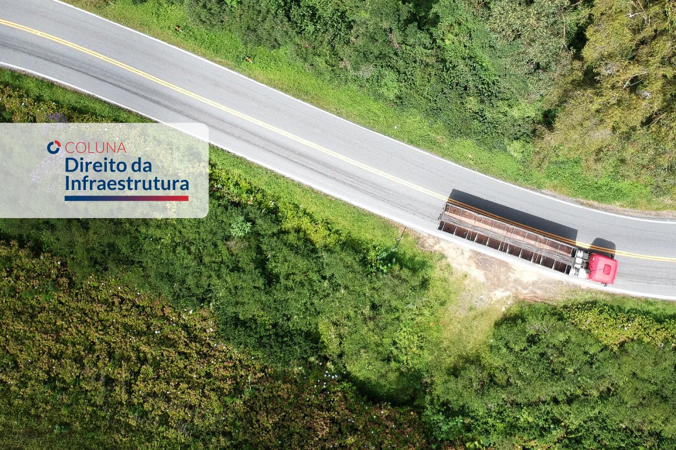 Desafios Regulatórios às Concessões de Rodovias em 2021 | Coluna Direito da Infraestrutura