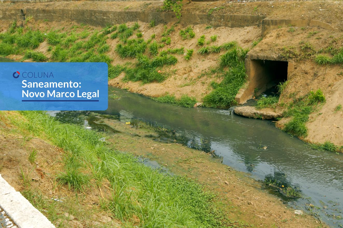 Considerações: Veto ao artigo 16 do PL Saneamento | Coluna Saneamento: Novo Marco Legal
