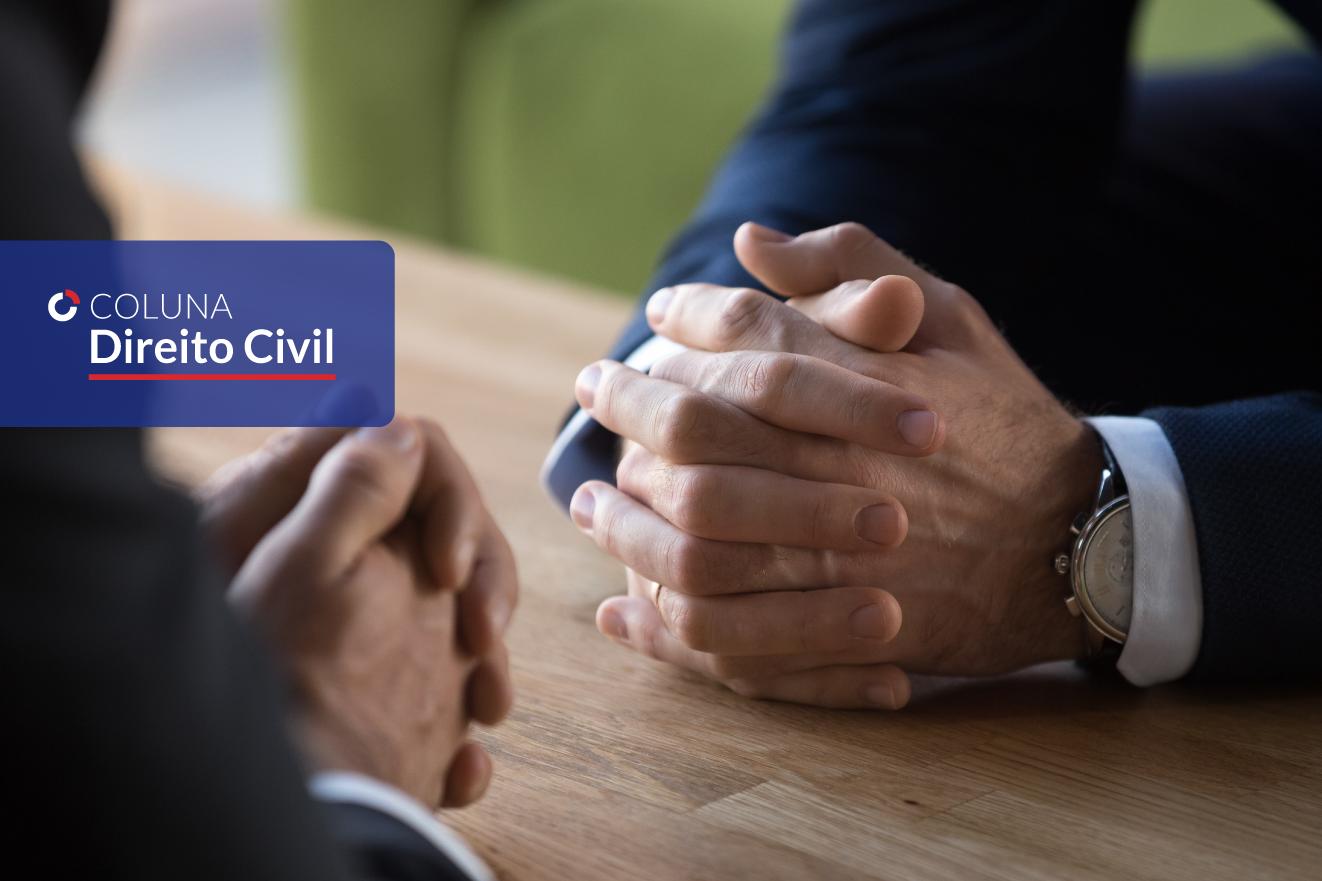 Dever de negociar e o dever de pagar/indenizar os honorários contratuais e sucumbenciais | Coluna Direito Civil