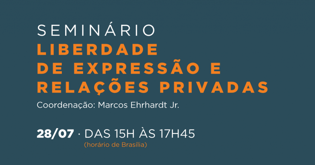 Aplicação do princípio da liberdade de expressão nas relações privadas será debatida em seminário gratuito