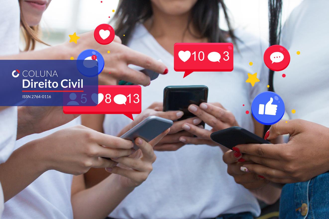 Liberdade de Expressão nas Redes Sociais e Responsabilização dos Provedores | Coluna Direito Civil