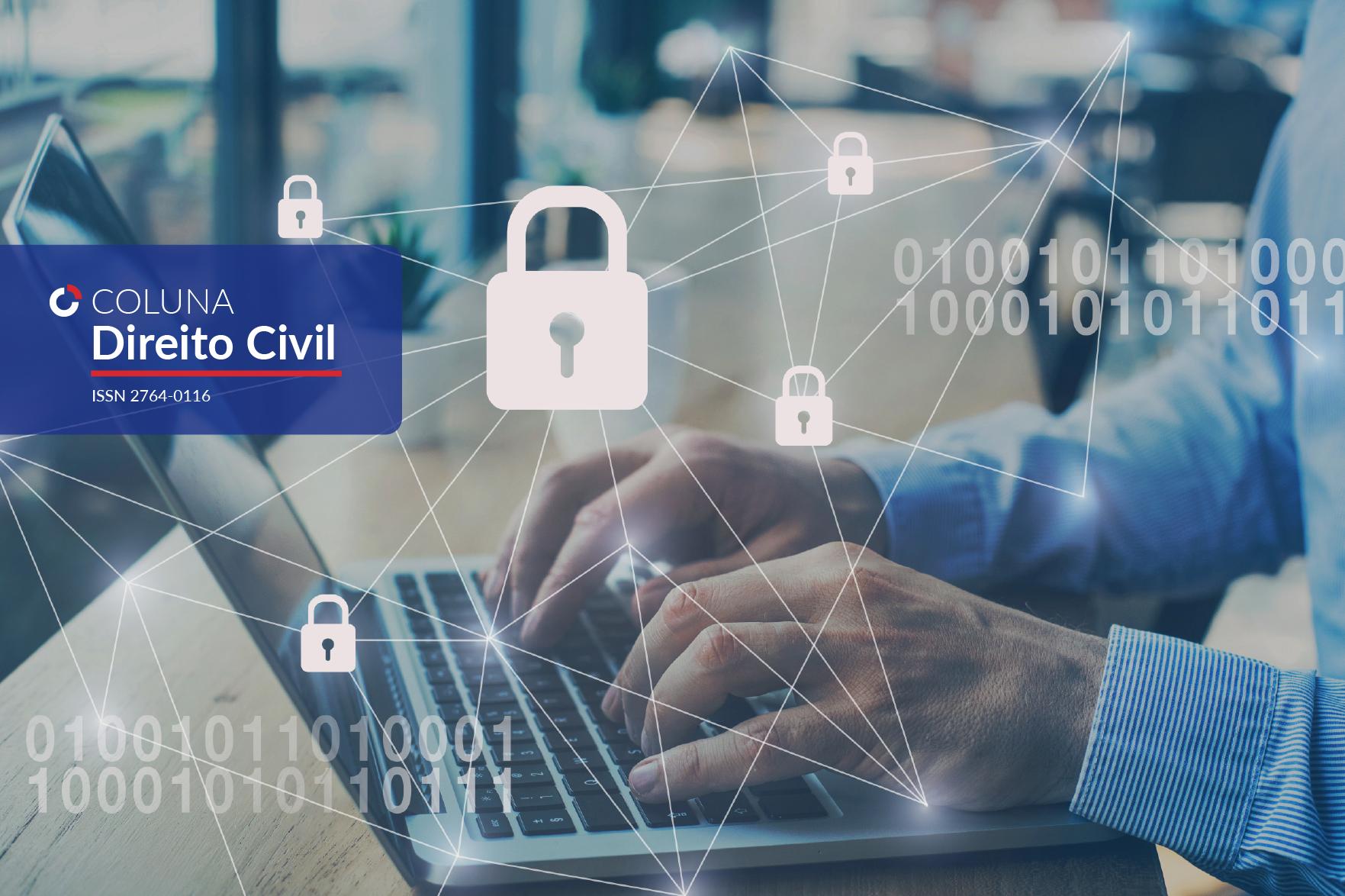 Comentários à MP nº1.068/21, sua inconstitucionalidade e as alterações pretendidas no Marco Civil da Internet | Coluna Direito Civil